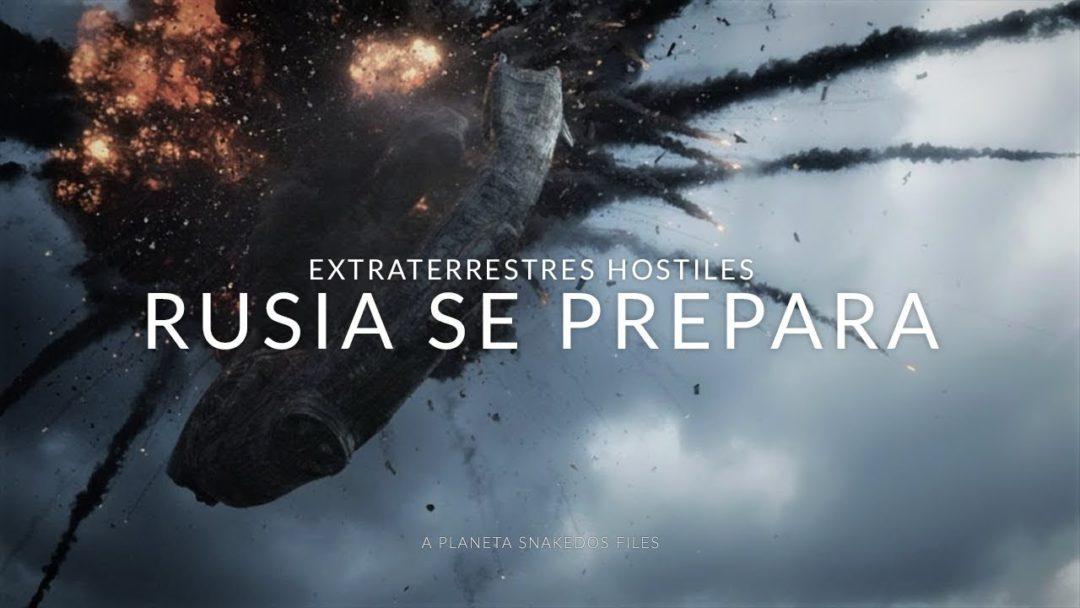 RUSIA SE PREPARA ENCUENTRO EXTRATERRESTRE HOSTIL